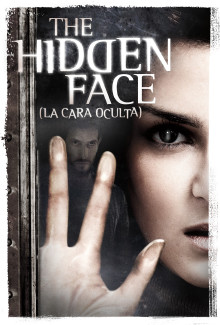 The Hidden Face (La cara oculta) (2011) - Psyhological Thrillers