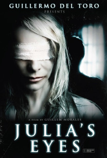 Julia's Eyes (Los ojos de Julia) (2010) - Psyhological Thrillers