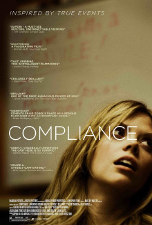 Compliance (2012) - Psyhological Thrillers