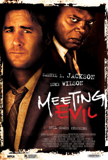 Meeting Evil (2012) - Psyhological Thrillers