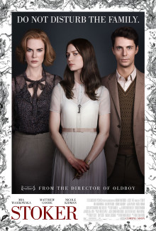 Stoker (2013) - Psyhological Thrillers
