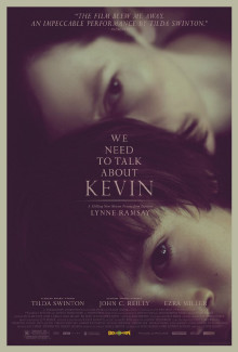 We need to Talk About Kevin (2011) - Psyhological Thrillers