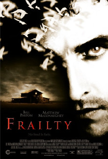 Frailty (2001) - Psyhological Thrillers