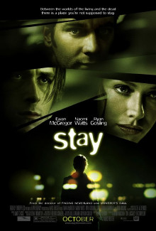 Stay (2005) - Psyhological Thrillers