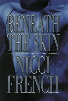 Nicci French - Beneath the Skin (2000) - Psychological Thrillers