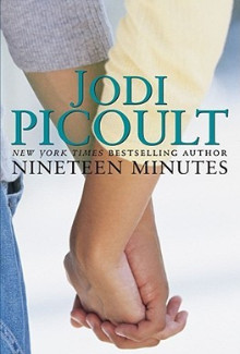 Jodi Picoult - Nineteen Minutes (2007) - Psychological Thrillers