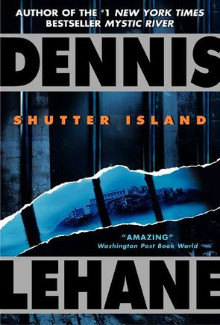 Dennis Lehane - Shutter Island (2003) - Psychological Thrillers