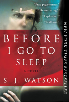 S. J. Watson - Before I Go to Sleep (2011) - Psychological Thrillers