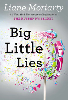 Liane Moriarty - Big Little Lies (2014) - Psychological Thrillers
