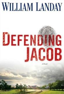 William Landay - Defending Jacob (2012) - Psychological Thrillers