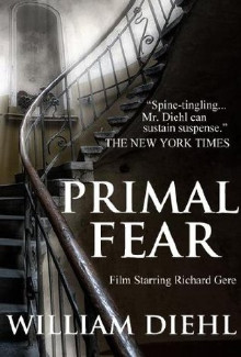 William Diehl - Primal Fear (1992) - Psychological Thrillers