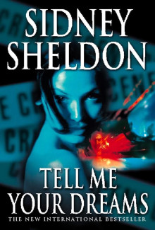 Sidney Sheldon - Tell Me Your Dreams (1998) - Psychological Thrillers