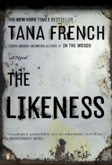 Tana French - The Likeness (2008) - Psychological Thrillers