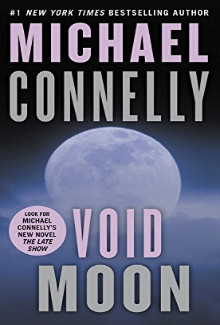 Michael Connelly - Void Moon (1999) - Psychological Thrillers