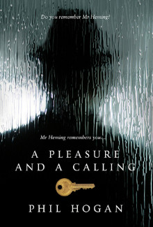 Phil Hogan - A Pleasure and a Calling (2014) - Psychological Thrillers