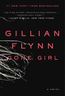 Gillian Flynn - Gone Girl (2012) - Psychological Thrillers