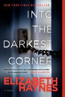 Elizabeth Haynes - Into the Darkest Corner (2011) - Psychological Thrillers