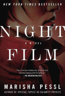Marisha Pessl - Night Film (2013) - Psychological Thrillers