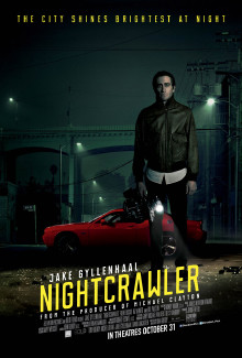 Nightcrawler (2014) - Psyhological Thrillers