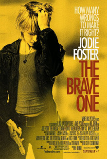 The Brave One (2007) - Psyhological Thrillers
