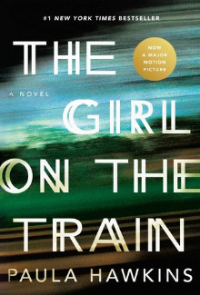 Paula Hawkins - The Girl on the Train (2015) - Psychological Thrillers