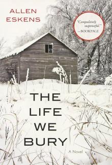Allen Eskens - The Life We Bury (2014) - Psychological Thrillers