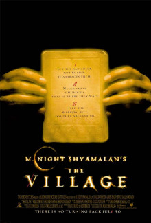 The Village (2004) - Psyhological Thrillers