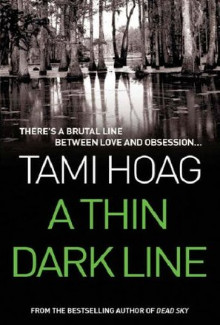 Tami Hoag - A Thin Dark Line (1997) - Psychological Thrillers