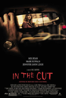 In the Cut (2003) - Psyhological Thrillers