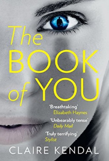 Claire Kendal - The Book of You (2015) - Psychological Thrillers