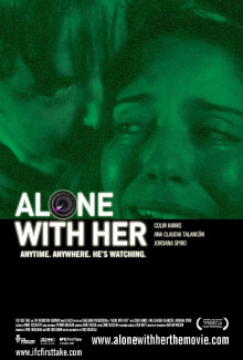 Alone with Her (2006) - Psyhological Thrillers