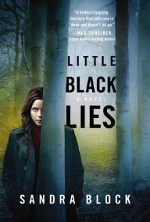 Sandra Block - Little Black Lies (2014) - Psychological Thrillers