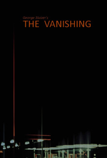 The Vanising (Spoorloos) (1988) - Psyhological Thrillers