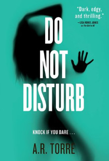 A.R. Torre - Do Not Disturb (2015) - Psychological Thrillers