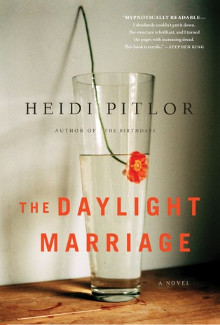 Heidi Pitlor - The Daylight Marriage (2015) - Psychological Thrillers