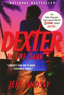 Jeff Lindsay - Dexter in the Dark (2006) - Psychological Thrillers