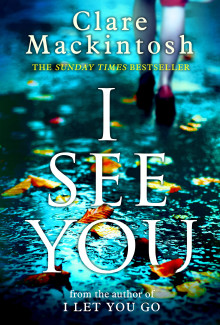 Clare Mackintosh - I See You (2016) - Psychological Thrillers