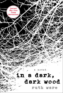 Ruth Ware - In a Dark, Dark Wood (2015) - Psychological Thrillers