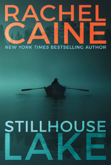 Rachel Caine - Stillhouse Lake (2017) - Psychological Thrillers