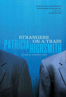 Patricia Highsmith - Strangers on a Train (1950) - Psychological Thrillers