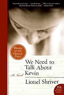 Lionel Shriver - We Need to Talk About Kevin (2003) - Psychological Thrillers